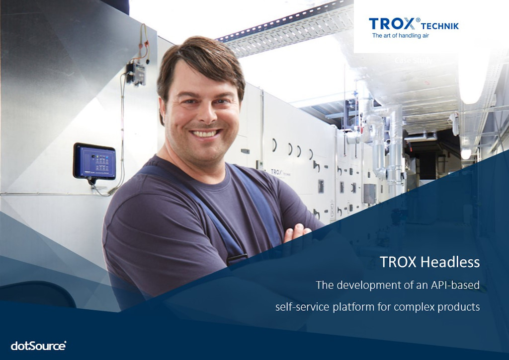 Customer Centricity in Practice – TROX Creates Added Values for Customers with Headless Commerce and Sets the Course for Industry 4.0 [Case Study]
