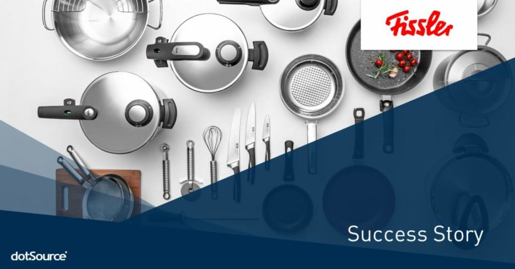 Tasty Content – Fissler Ensures »Made in Germany« Quality All Around [Success Story]