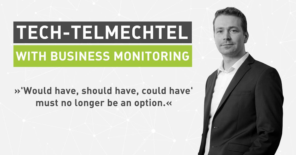 Tech Talk: All Good Things Come in Threes. Tech-telmechtel with Business Monitoring [Interview]