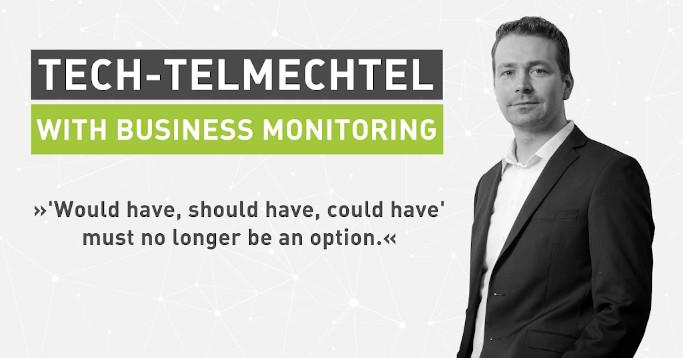 Tech Talk Business Monitoring