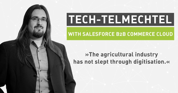 Tech Talk Low Code Agricultural E-Commerce Salesforce B2B Commerce Cloud
