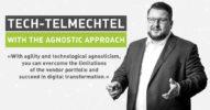 Tech Talk Configures It Out: Tech-telmechtel with the Agnostic Approach [Interview]
