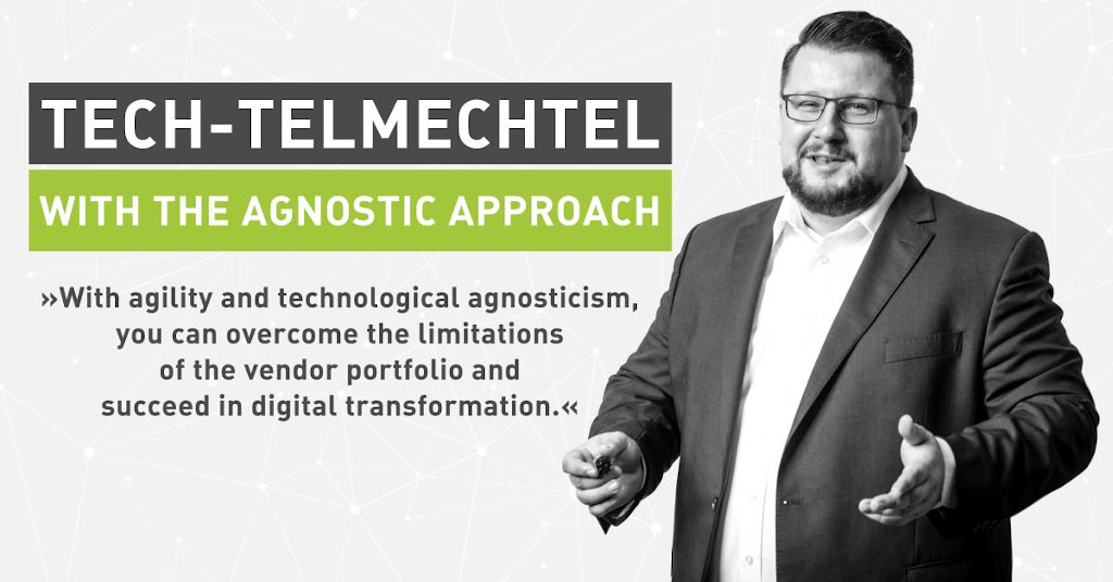 Tech Talk Configures It Out: Tech-telmechtel with the Agnostic Approach [Interview]